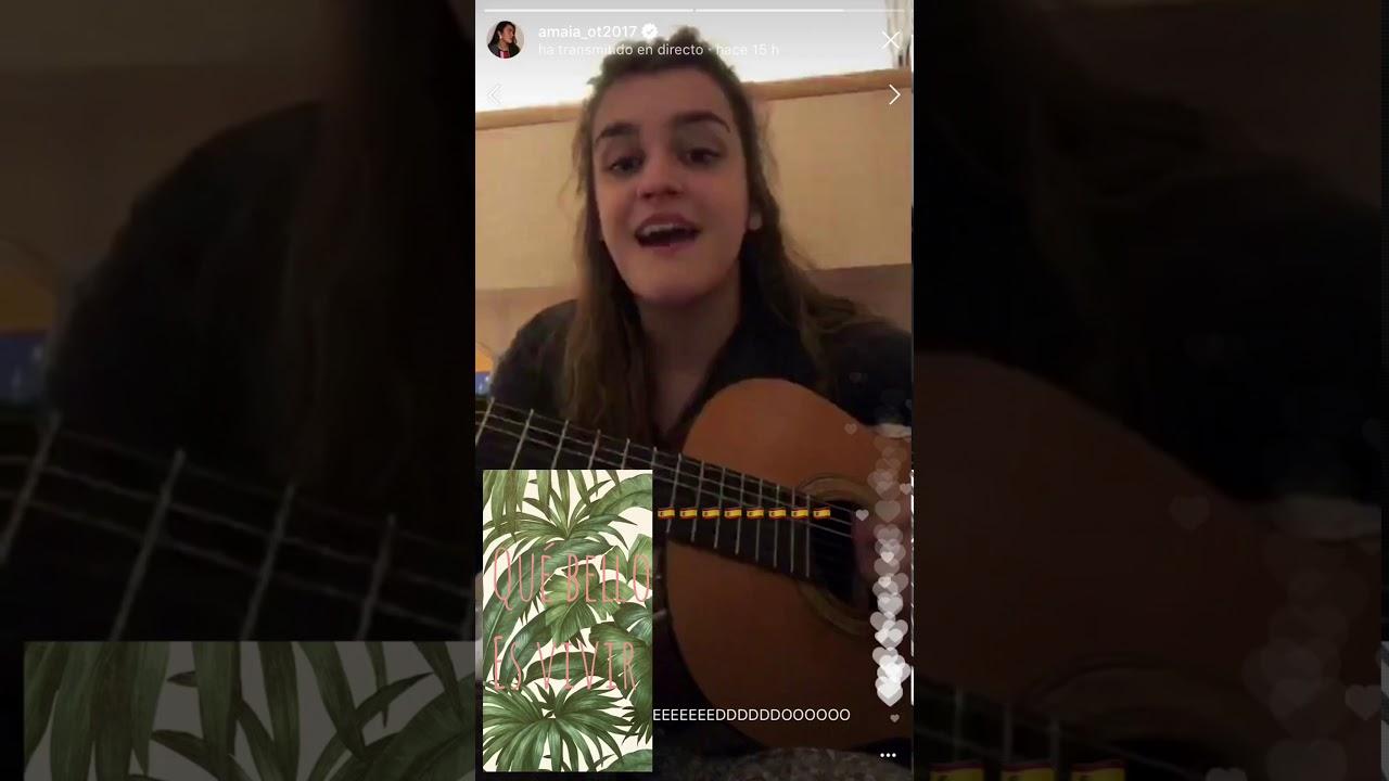 Amaia Romero Qué Bello Es Vivir Directo Ig 11 De Febrero Youtube