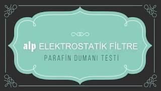Elektrostatik Filtre Parafin Dumanı Testi / Alperen Mühendislik Video