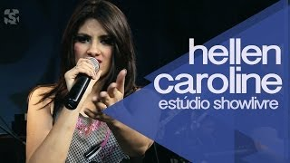 """""""De repente amor"""" - Hellen Caroline no Estúdio Showlivre 2014"""