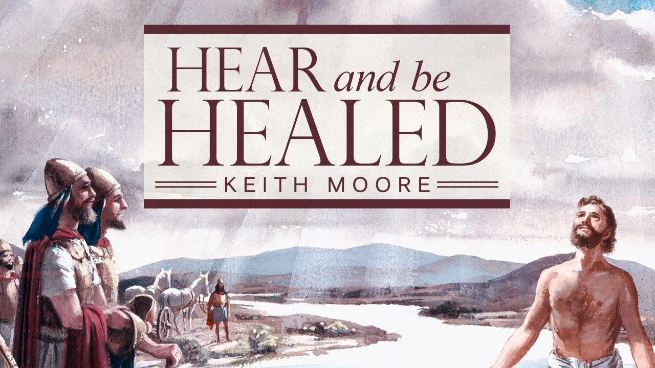 Hear And Be Healed Part 1