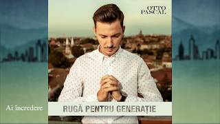 Otto Pascal - Ruga pentru generatie [Demo Album]