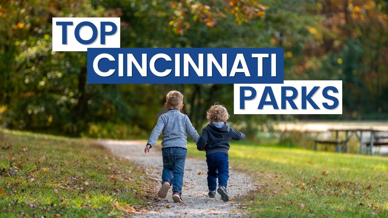 Where are the BEST Cincinnati Parks to RELAX and ENJOY?
