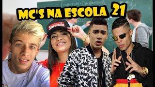 Baixar MC'S NA ESCOLA 21 (Kevinho,Dani Russo,MC Pedrinho,MC Livinho e MC Lan...)