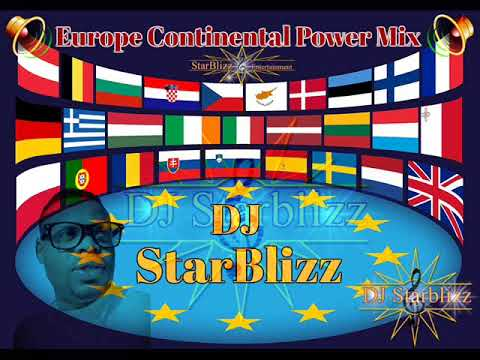 Europe Continental power mix [ italian,spanish,french,english,portuguese e.t.c] by DJ StarBlizz
