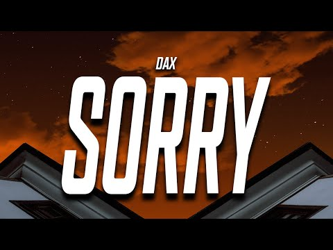 DAX - i don't want another sorry (Lyrics) feat. Trippie Redd