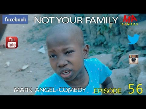 "Video (skit): Mark Angel Comedy (episode 56) – Little Emanuella in ""Not Your family"""