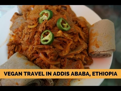 Vegan Travel in Addis Ababa, Ethiopia