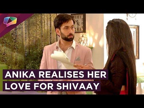 Anika Decides To Make Shivaay Realise...