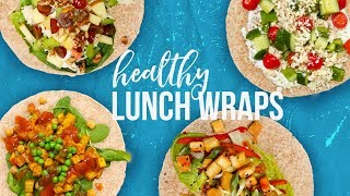 5 Healthy LUNCH WRAPS  Back-To-School 2017