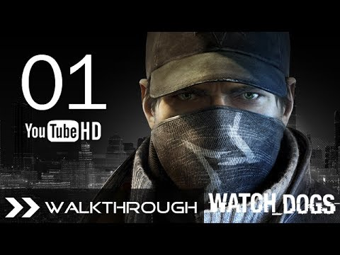 Watch Dogs Walkthrough Gameplay Mission - Part 1 (Act 1 - Big Brother) HD 1080p No Commentary