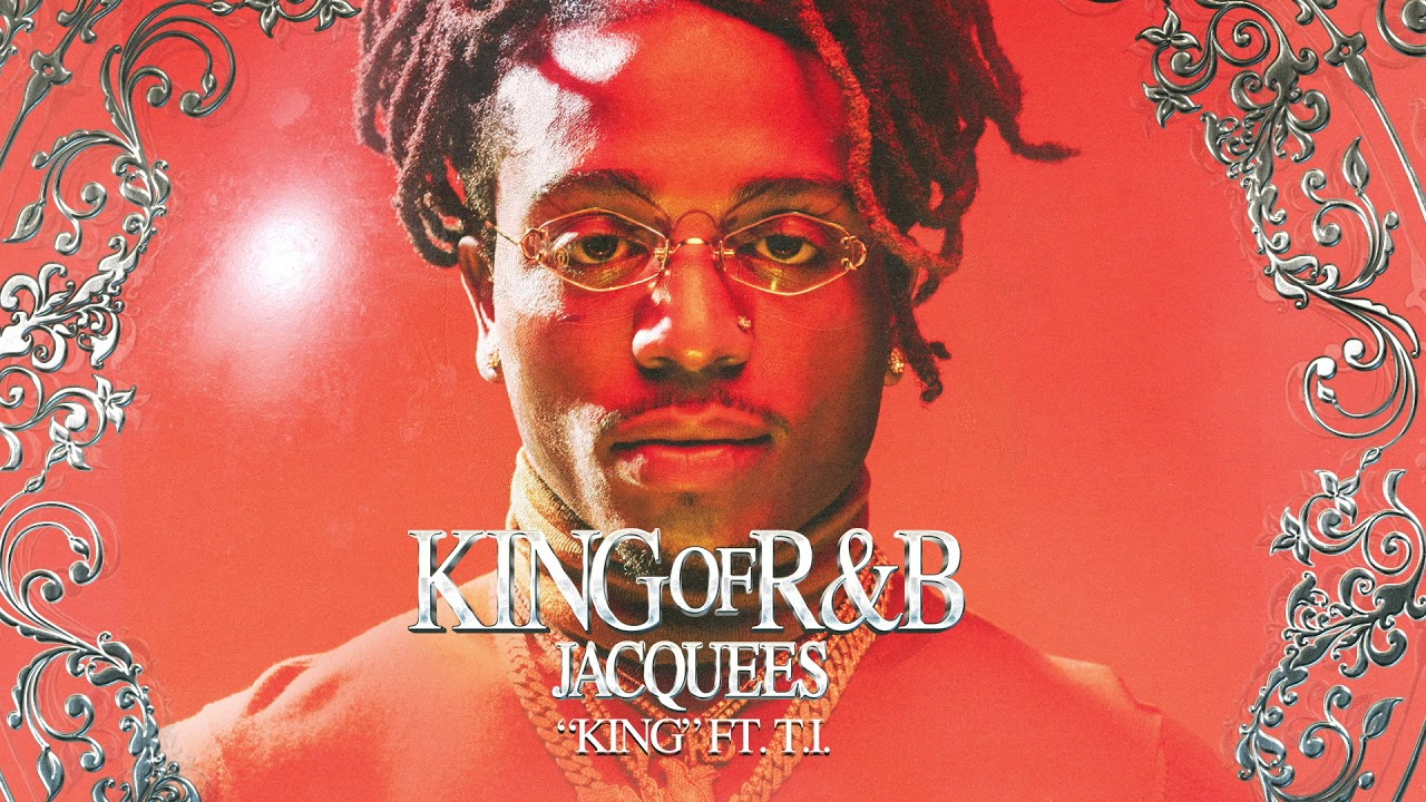 "Self Proclaimed King Of R&B 'Jacquees' Drops ""King Of R&B"""