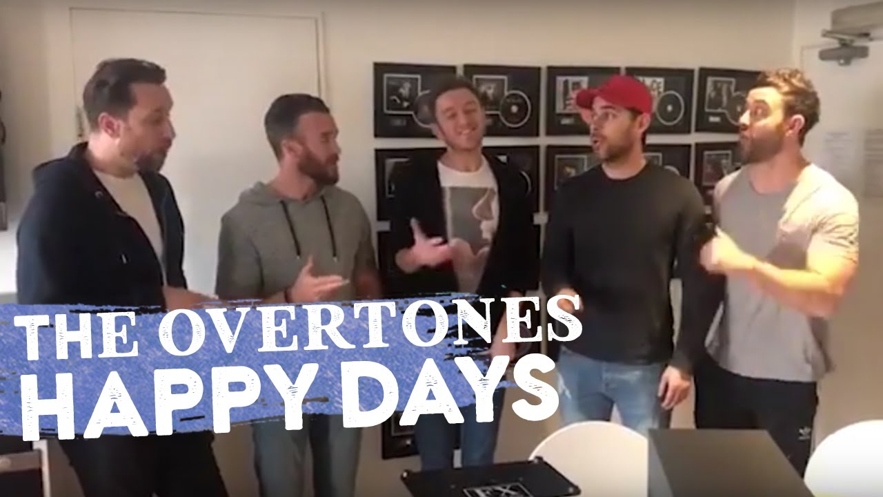 happy days theme song acapella cover overtones youtube