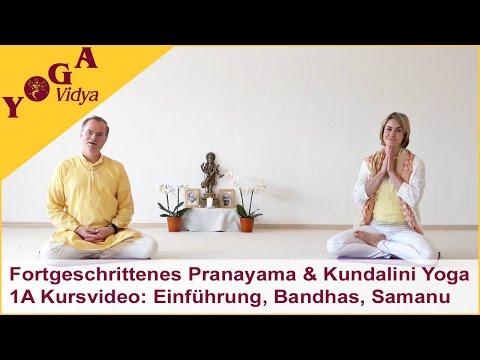 1a-fortgeschrittenes-pranayama-und-kundalini-yoga---kursvideo:-einführung,-bandhas