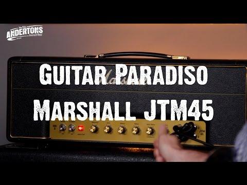 Guitar Paradiso - Marshall JTM45 - It DOES go to 11
