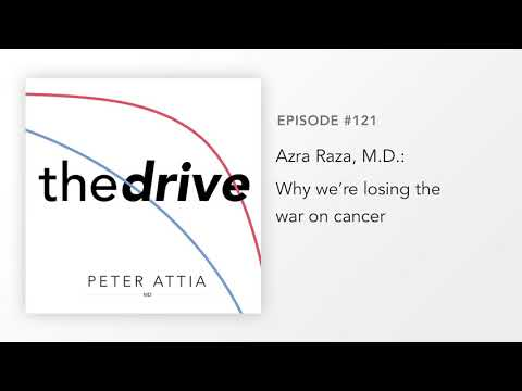 #121 – Azra Raza, M.D.: Why we're losing the war on cancer