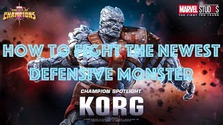 MCOC | How to fight Korg for most champs