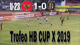 Timnas U23 1-0 Bali United | TROFEO HB X CUP 2019