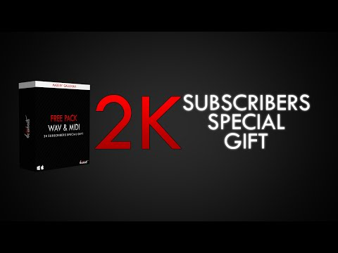 *FREE DOWNLOAD* Special Gift For 2K Subscribers - WAV & MIDI Loop Pack