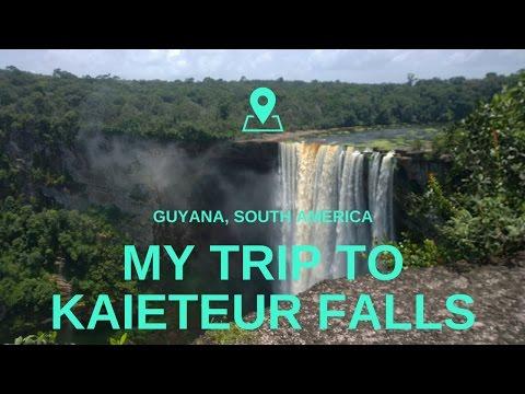 My Trip to Kaieteur Falls in Guyana, South America 2017