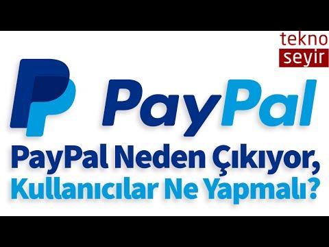 PayPal Ülkemizden Neden Çıkıyor? PayPal Kullanıcıları Ne Yapmalı?