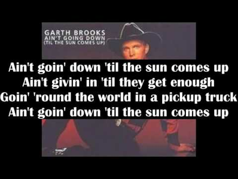 Garth Brooks - Ain't Goin' Down ('Till The Sun Comes Up) (Cover) - Lyric Video (1993)