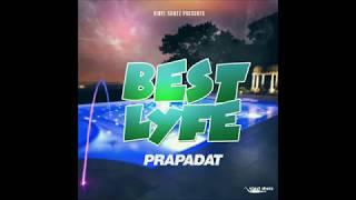 ZJ Prapa - Best Lyfe - January 2019