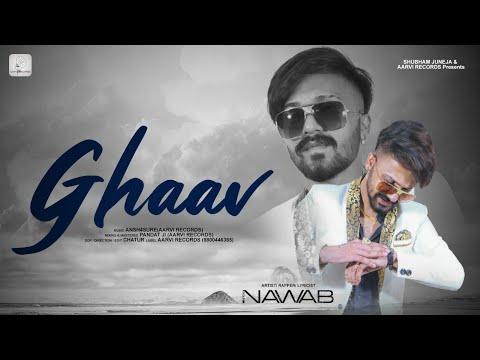 Download NAWAB : GHAAV   Latest Hindi Rap Songs 2020   New Rap Song   Aarvi Records