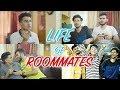 Life Of ROOMMATES Ft. Raman Sharma | Aniket Beniwal