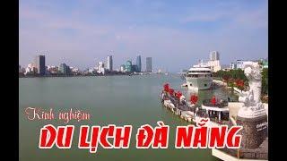 Chia sẽ kinh nghiệm đi du lịch Đà Nẵng -phố cổ Hội An
