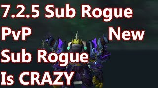 WoW - 7.2.5 Subtlety Rogue PvP - Crazy NEW Damage - Random Battleground PvP