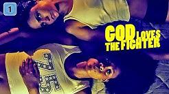 God Loves the Fighter (Thriller, ganzer Film auf Deutsch Thriller, Thriller kompletter Film) *HD*
