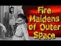 Dark Corners - Fire Maidens From Outer Space