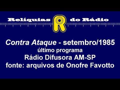 Contra Ataque - set/1985 (Rádio Difusora do Brasil AM-SP)