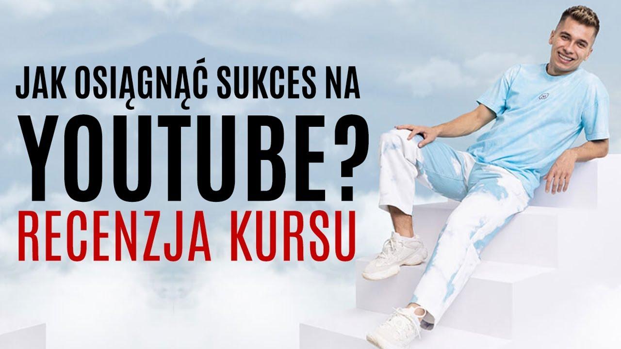 RECENZJA KURSU: Jak Zostać Nr 1 na YouTube