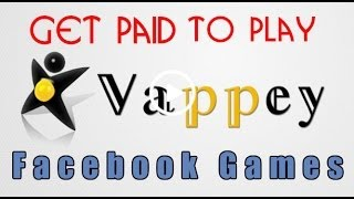 Vappey Games Review Overview - Get Paid to Play Viral Games on Facebook