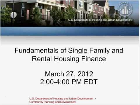 Fundamentals of Single Family and Rental Housing Finance Webinar - 3/27/12