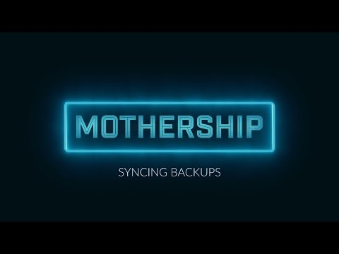 Mothership.app: Syncing Backups for Local Development