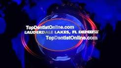 Lauderdale Lakes Dentist - Top Dentist Lauderdale Lakes, Fl