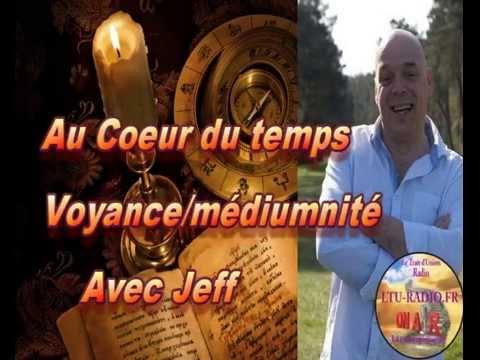 au coeur du temps ( Jeff ) voyance - médiumnité 24 11 2015