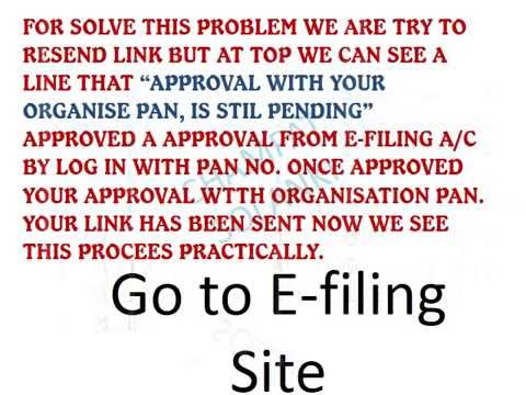 Approval with organisation  PAN for E Filling TDS User