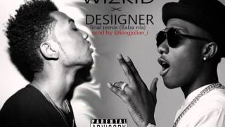 Wizkid ft Desiigner - Baba nla remix (final)