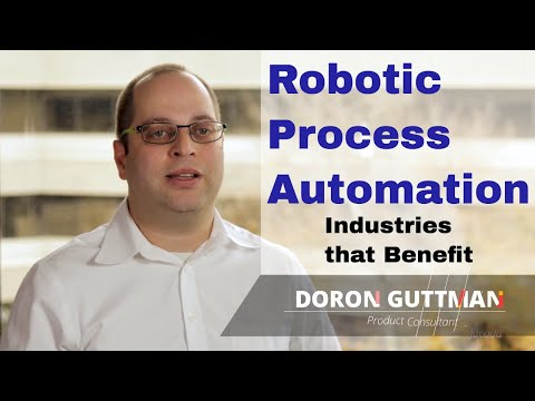 Robotic Process Automation - Industries that Benefit the most