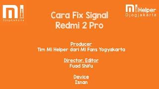Cara Fix Signal Redmi 2 Prime ekor 13 HM2014813 - Mi Helper Yogyakarta