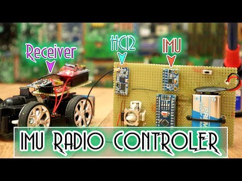 IMU Based Radio Controller - Control Toy Car With Movement