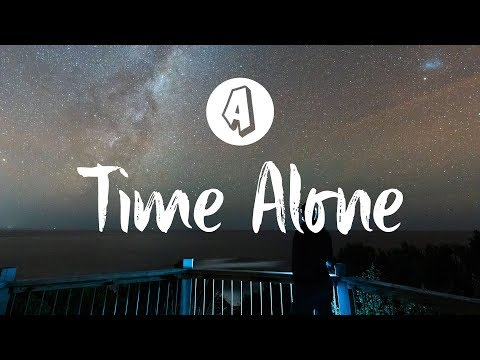 Prince Fox - Time Alone (Lyrics / Lyric Video) feat. The Griswolds
