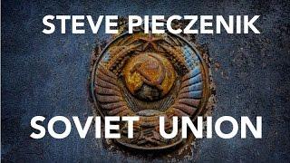 A Documentary: STEVE PIECZENIK NARRATES: SOVIET UNION: U.S. INFILTRATED USSR WITH PSY-OP:
