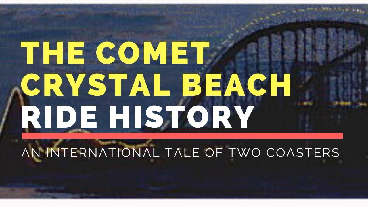 Comet Crystal Beach Ride History