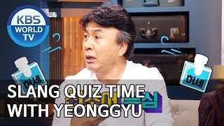 Slang quiz time with Yeonggyu [Happy Together/2019.10.17]