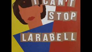 LARABELL - I CAN'T STOP