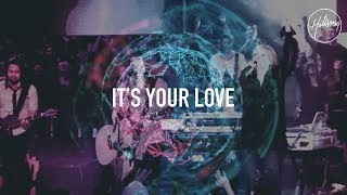 It's Your Love - Hillsong Worship